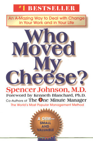 Who Moved My Cheese By Spencer Johnson Pdf Free Pdf Books
