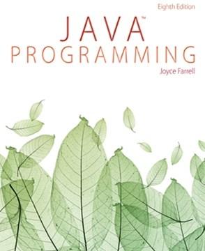 Download Java Programming by Joyce Farrell