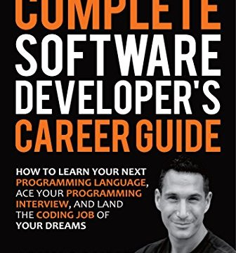 The Complete Software Developer's Career Guide by John .S