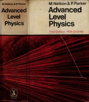 Download Advanced Level Physics by Nelkon and Parker