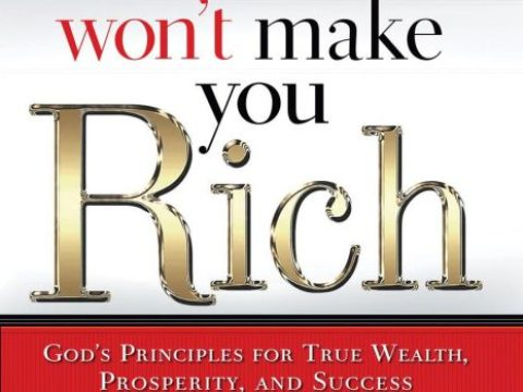Money Won't Make You Rich by Sunday Adelaja