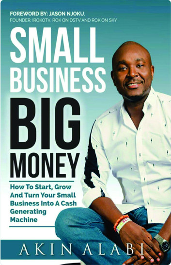 Download Small Business Big Money By Akin Alabi | Booktree