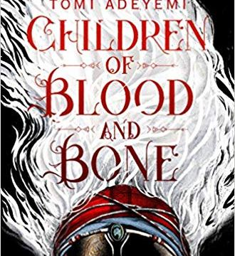 Children of Blood and Bone (Legacy of Orïsha #1)