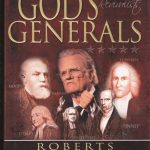 God's Generals the Revivalists by Roberts Liardon