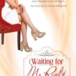 Waiting For Mr. Right by Lisa Raftery, Barbara Precourt