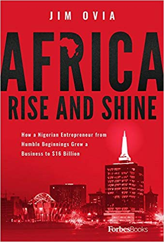 Africa Rise And Shine By Jim Ovia