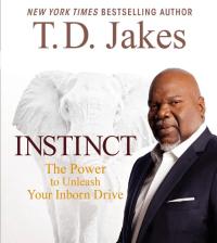 Instinct by T.D. Jakes