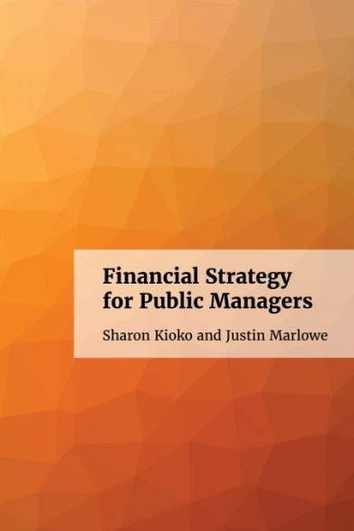 Financial Strategy for Public Managers
