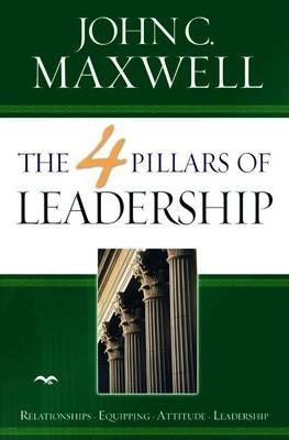 The 4 Pillars Of Leadership