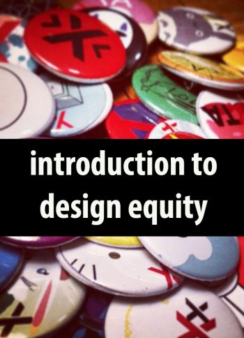 Introduction to Design Equity by Kristine Miller