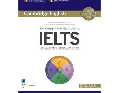 The Official Cambridge Guide To IELTS Student's Book With Answers