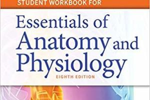 Essentials of Anatomy and Physiology 8th Edition