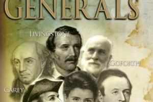 Gods Generals The Missionaries