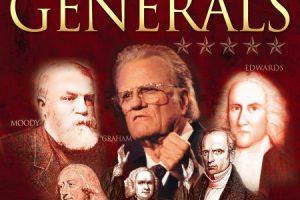 God's Generals the Revivalists