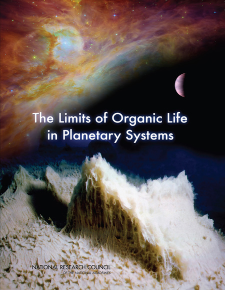 The Limits of Organic Life in Planetary Systems (Space Exploration and Weather) 1st Edition