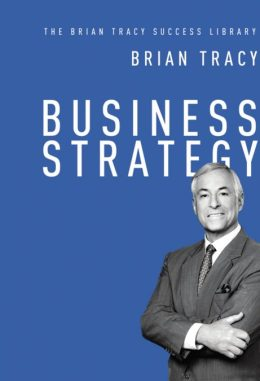 business strategy by brian tracy pdf