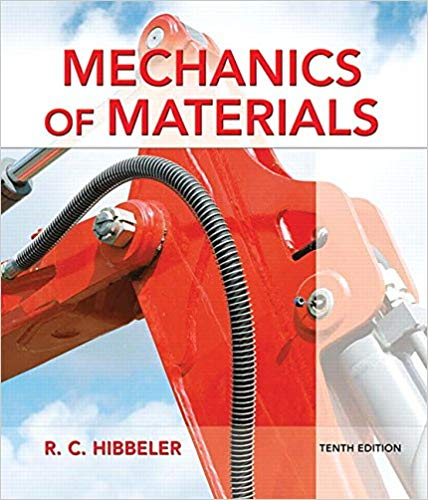 Mechanics of Materials by Russell C. Hibbeler 10th Edition