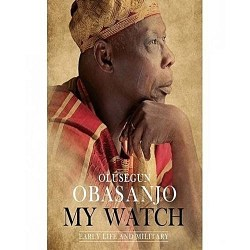 My Watch Trilogy Bundle By Olusegun Obasanjo pdf