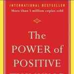 The Power of Positive Thinking by Dr. Norman Vincent Peale