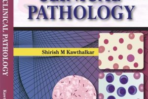 Essentials of Clinical Pathology by Kawthalkar Shirish M PDF