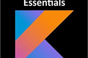Kotlin Android Studio 3.0 Development Essentials pdf
