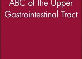 ABC of the Upper Gastrointestinal Tract PDF