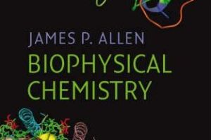 Biophysical Chemistry by James P. Allen pdf