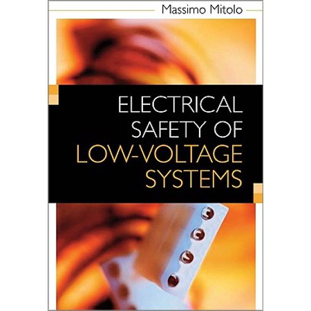 Electrical Safety Of Low Voltage Systems By Massimo Mitolo Free Pdf Books