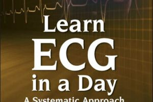 Learn ECG in a Day A Systematic Approach PDF
