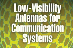 Low-Visibility Antennas for Communication Systems PDF