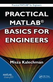 Practical MATLAB Applications for Engineers by Misza Kalechman pdf