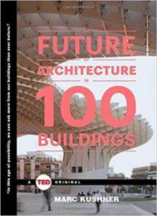 The Future of Architecture in 100 Buildings pdf