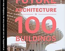 The Future of Architecture in 100 Buildings pdf
