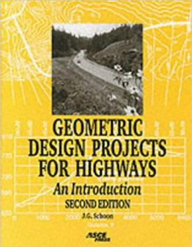 Geometric Design Projects for Highways pdf