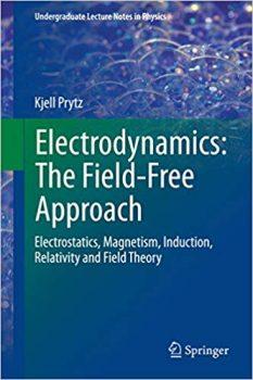 Electrodynamics: The Field-Free Approach pdf