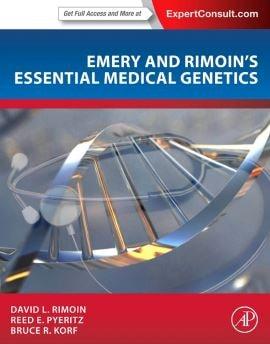 Emery and Rimoin's Essential Medical Genetics PDF