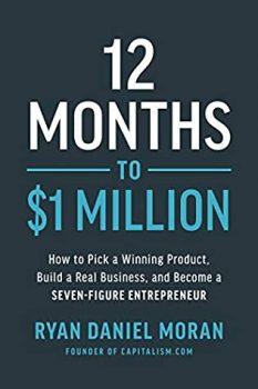 12 Months to $1 Million by Ryan Moran PDF