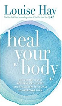Heal Your Body by Louise L. Hay PDF