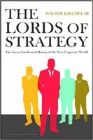 The Lords of Strategy: The Secret Intellectual History of the New Corporate World PDF