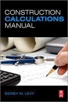 Construction Calculations Manual by Sidney M Levy PDF