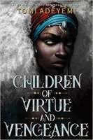 Children of Virtue and Vengeance by Tomi Adeyemi PDF