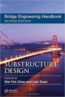 Bridge Engineering Handbook: Substructure Design
