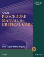 AACN Procedure Manual for Critical Care 6th Edition