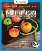Nutrition for Health and Health Care 7th Edition