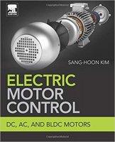Electric Motor Control: DC, AC, and BLDC Motors PDF