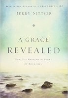 A Grace Revealed by Jerry Sittser PDF