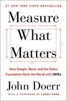 Measure What Matters by John Doerr PDF