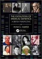 The Evolution of Medical Genetics A British Perspective PDF