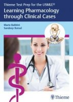 Thieme Test Prep for the USMLE Learning Pharmacology through Clinical Cases PDF