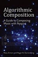 Algorithmic Composition: A Gentle Introduction to Music Composition PDF